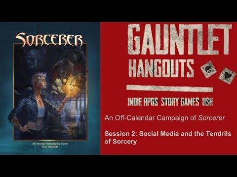 """Sorcerer: """"Demons are Social Media Junkies,"""" Session 2"""