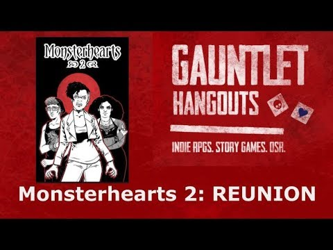 Monsterhearts Reunion: Something You're Still Proud of (2 of 2)