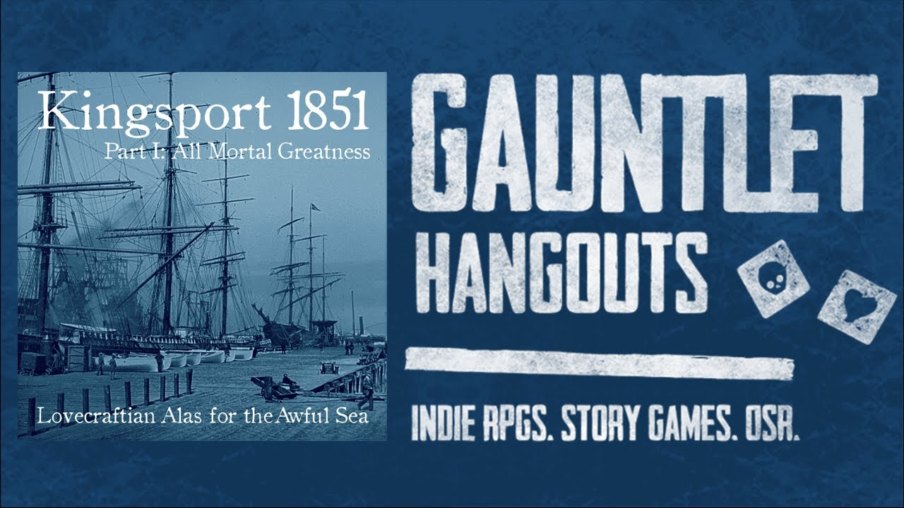 Alas for the Awful Sea: Kingsport 1851, Part I (3 of 4)