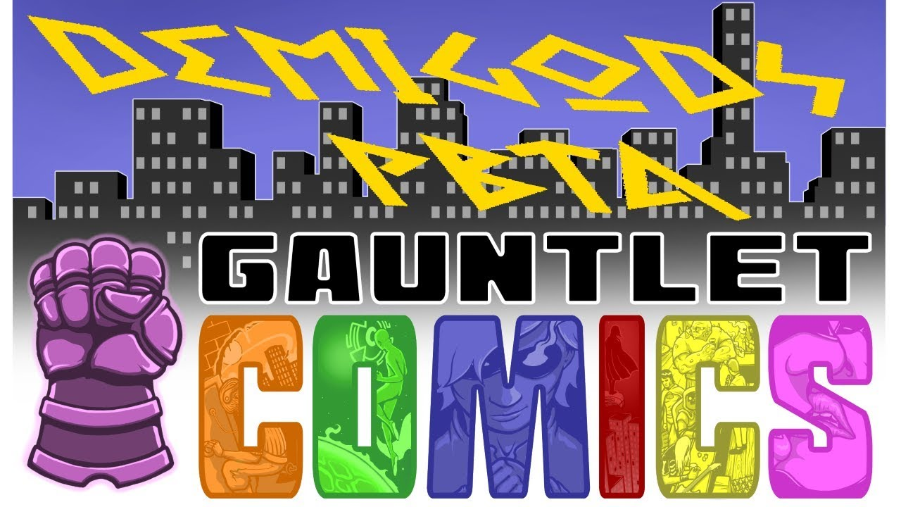 Gauntlet Comics: Demigods (4 of 4)