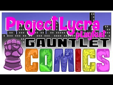 Gauntlet Comics: Project Lycra playtest (1 of 3)