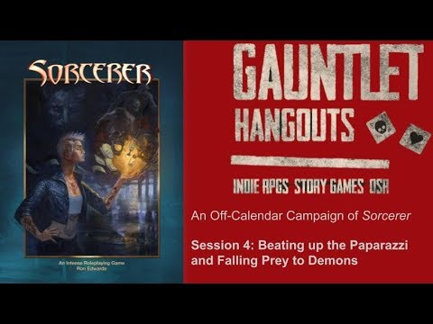 """Sorcerer: """"Demons are Social Media Junkies"""", Session 4"""