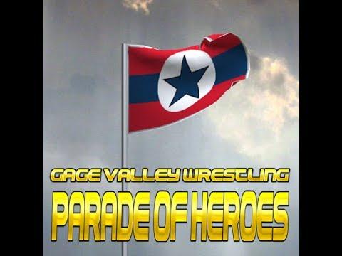World Wide Wrestling: Gage Valley Wrestling: Parade of Heroes