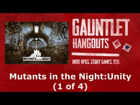 Mutants in the Night: Unity  (Session 1 of 4)