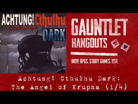 Achtung! Cthulhu Dark: The Angel of Krupna (1/4)