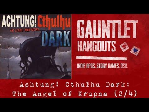 Achtung! Cthulhu Dark: The Angel of Krupna (2/4)