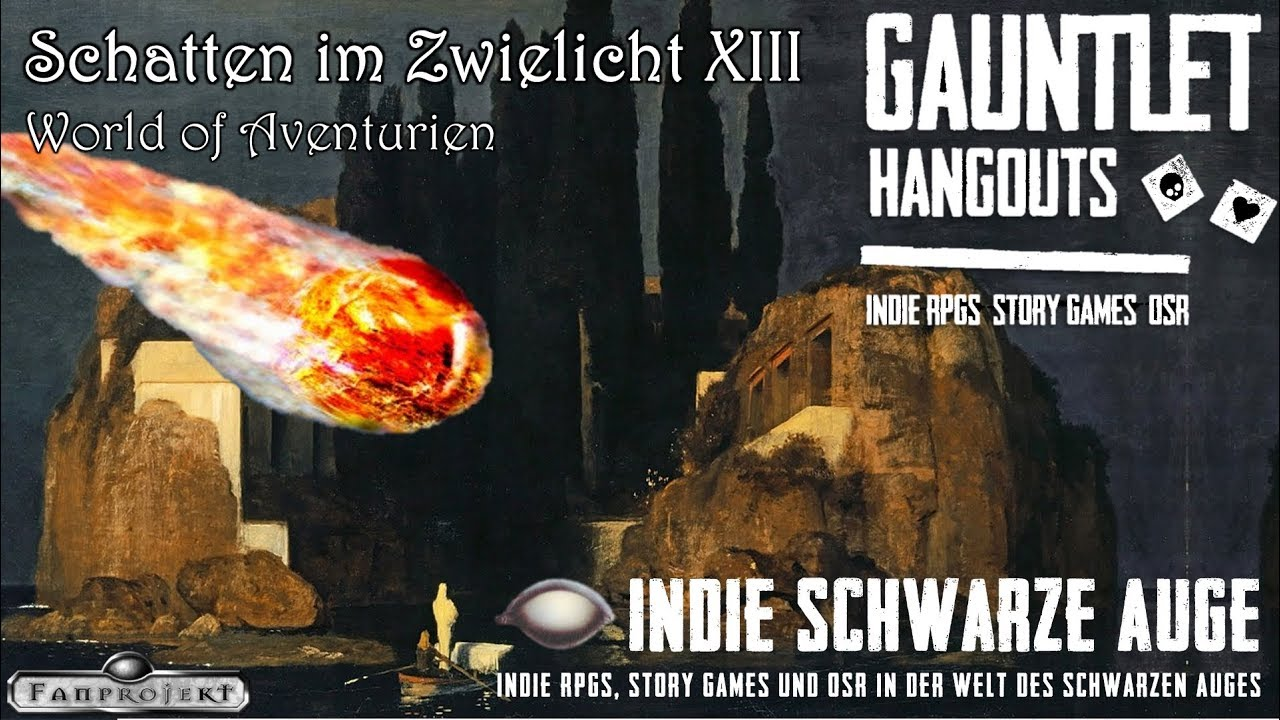 [GERMAN] Gauntlet ISA - Schatten im Zwielicht XIII: Inferno