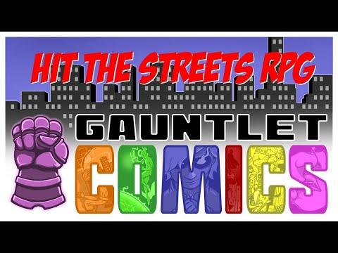 Gauntlet Comics: Hit the Streets (3 of 3)