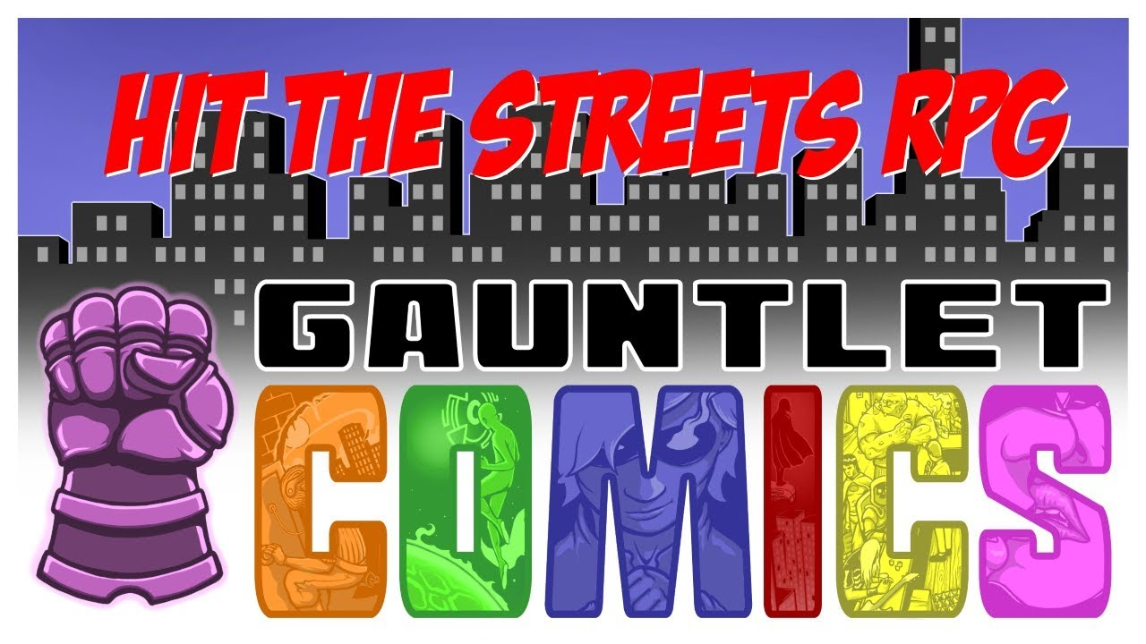 Gauntlet Comics - Hit the Streets (April): 1 of 3