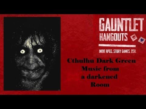 Cthulhu Dark Green: Music from a darkened Room (2/2)