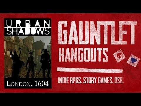 Urban Shadows: London, 1604 (Session 2/4)
