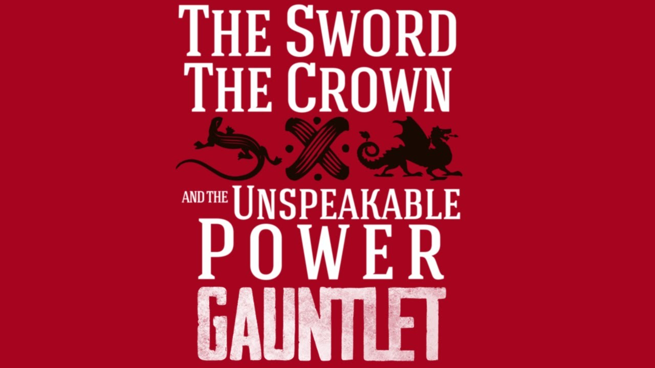 The Sword, the Crown, and the Unspeakable Power (4/4)