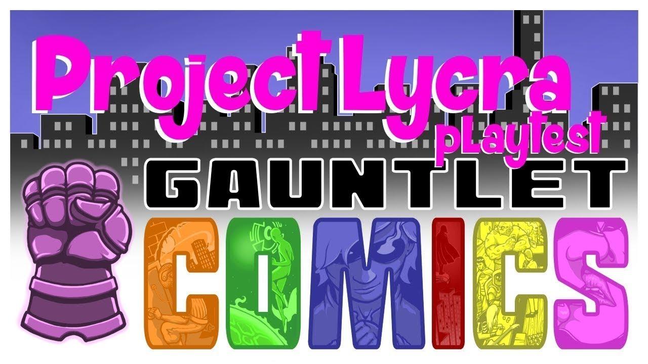 Project Lycra July Playtest (4 of 4)