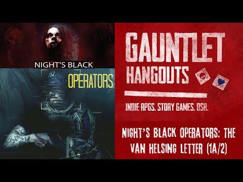 Night's Black Operators: The Van Helsing Letter (1a/2)