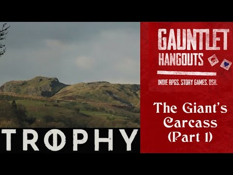 Trophy - The Giant's Carcass (Part 1)