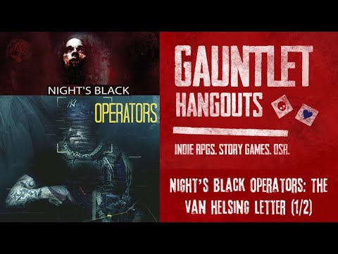 Night's Black Operators: The Van Helsing Letter (Group 2: 1/2)
