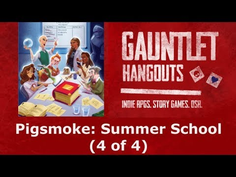 Summer School: Pigsmoke (4 of 4)