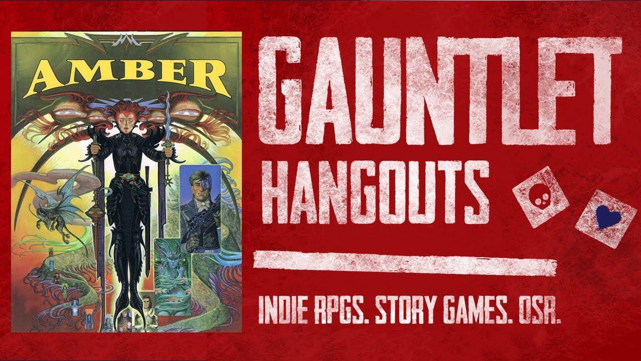 Amber Diceless: Gauntlet TGIT (1 of 4)