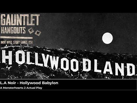 LA Noir: Hollywood Babylon - a Monsterhearts 2 Actual Play