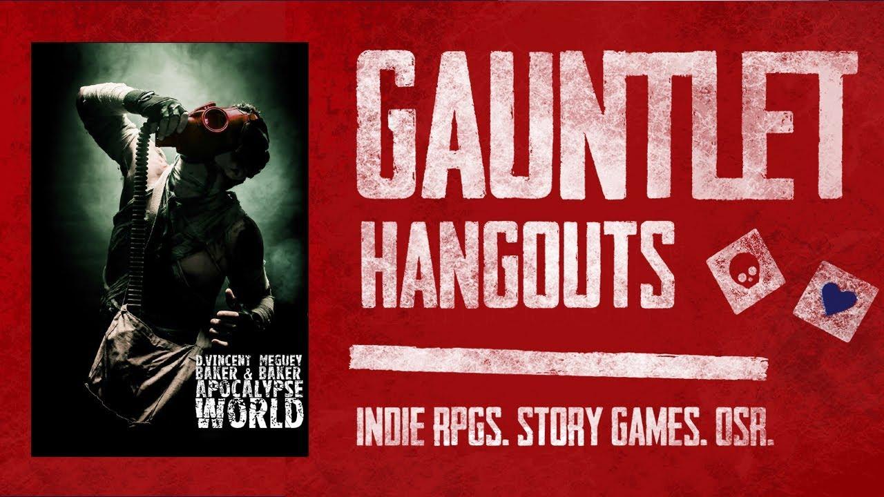 Apocalypse World: Gauntlet Hangouts (1 of 5)