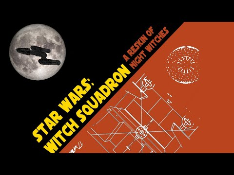 Star Wars: Witch Squadron (1 of 3)