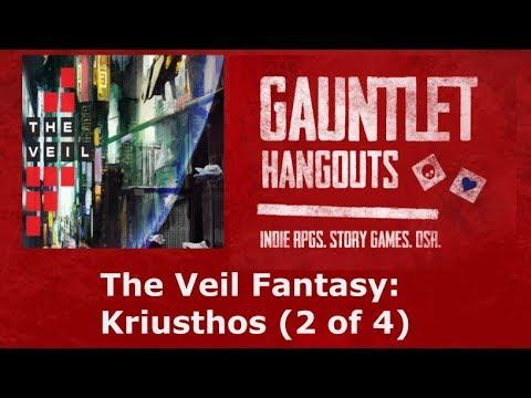 The Veil Fantasty: Kriusthos (2 of 4)