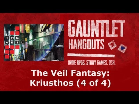 The Veil Fantasy: Kriusthos (4 of 4)