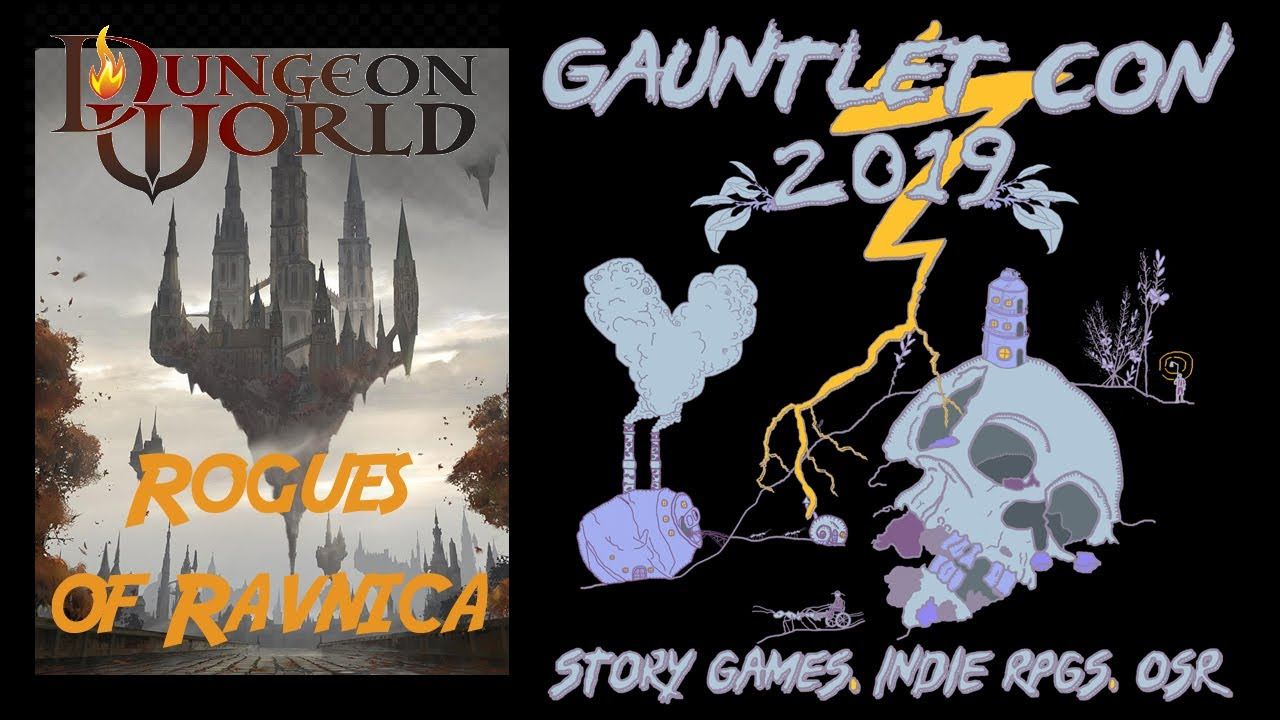 Dungeon World: Rogues of Ravnica (Gauntlet Con)