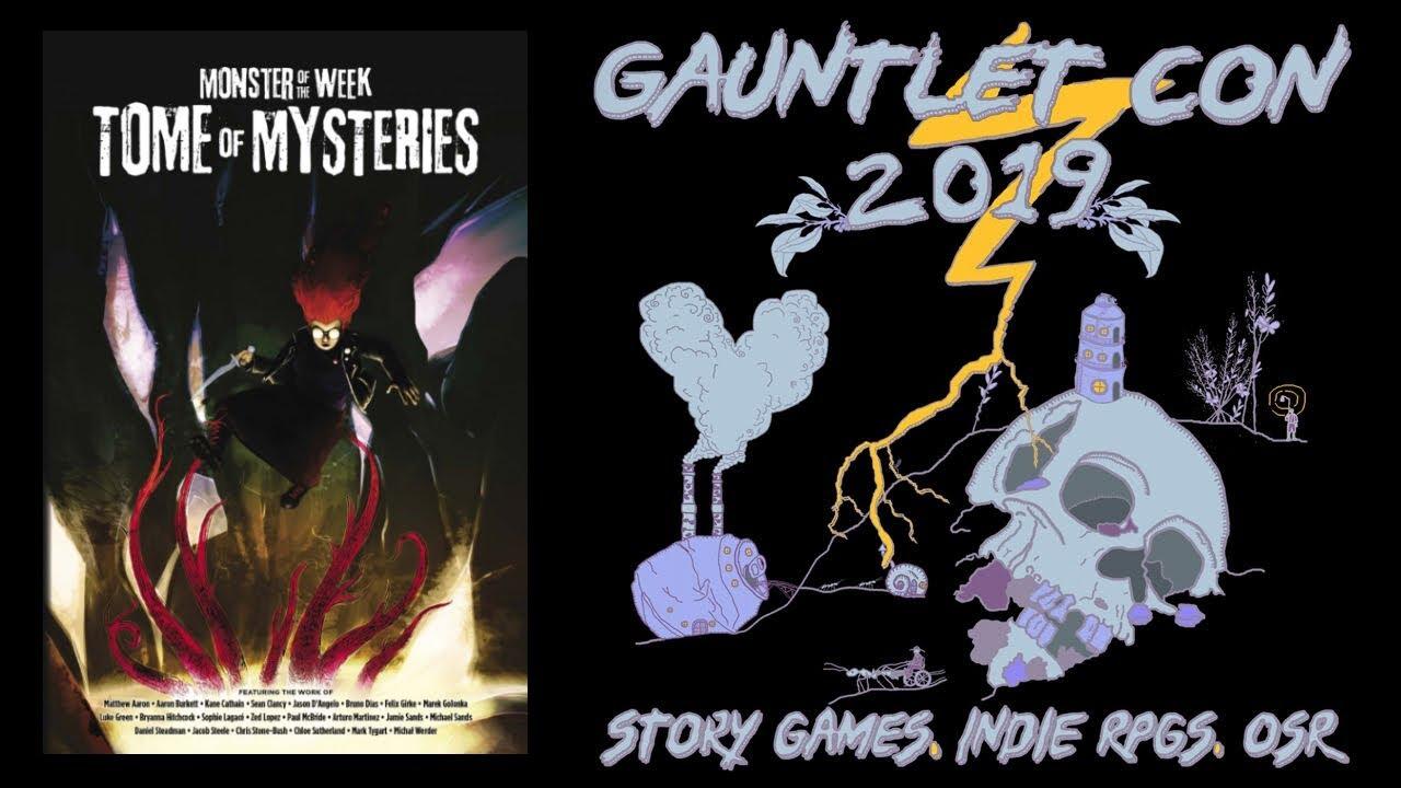 GauntletCon '19- Monster of the week