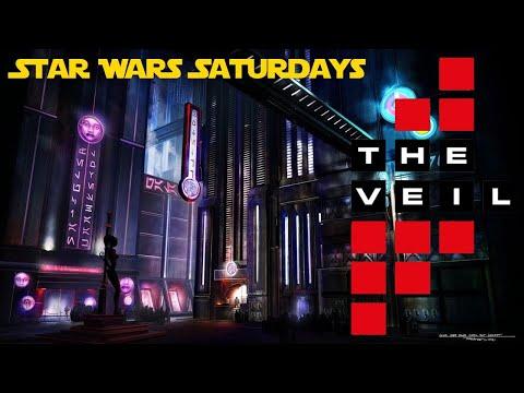 Star Wars Saturdays: The Veil (1 of 3)