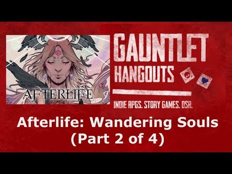 Afterlife: Wandering Souls (2 of 4)