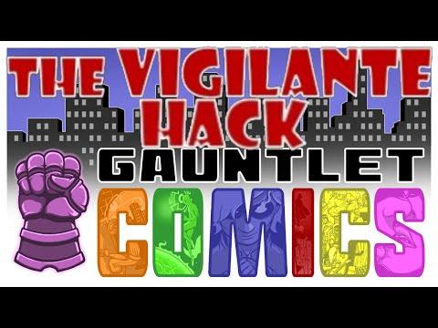 Gauntlet Comics: Vigilante Hack (1 of 2)
