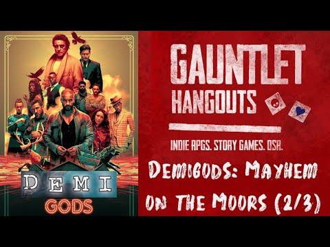 Demigods - Mayhem on the Moors (2/3)