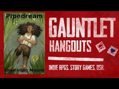 Pipedream - Shambling Mound GM Facilitators Camp (Warning: Poor Audio)