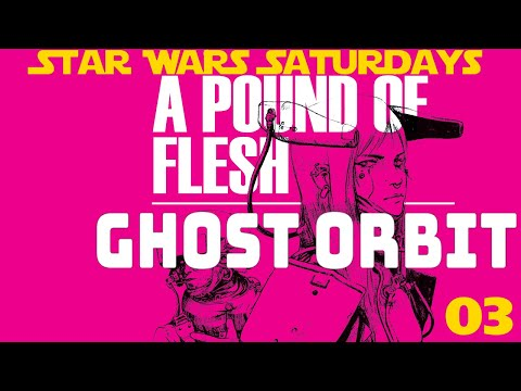SWS: Ghost Orbit - Pound of Flesh 03