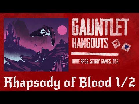 Rhapsody of Blood Part 1 of 2