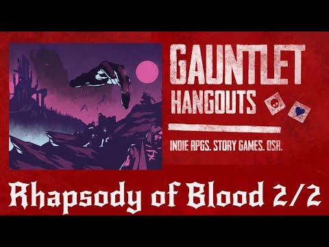 Rhapsody of Blood Part 2 of 2