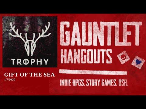 Trophy Dark: Gift of the Sea. (Gauntlet Hangouts game 1/7/2020)