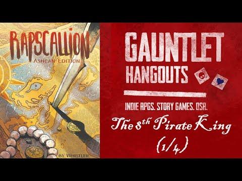 Rapscallion - The 8th Pirate King (1/4)