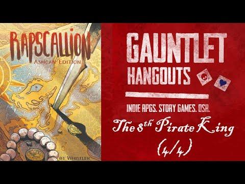 Rapscallion - The 8th Pirate King (4/4)