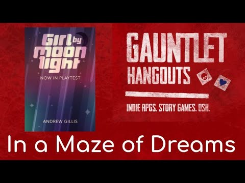Girl By Moonlight: In a Maze of Dreams (1/3)