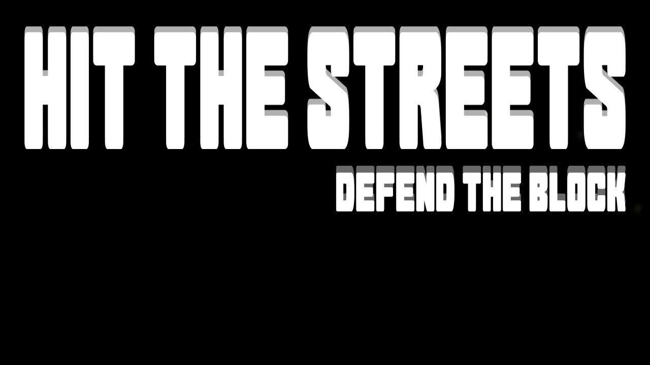 Street Time (2) in Hit the Streets: Defend the Block