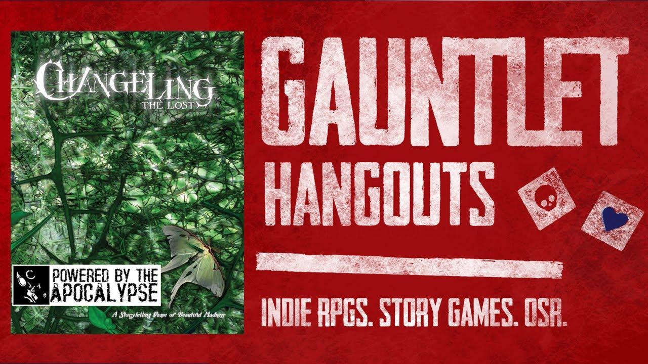 Changeling the Lost PbtA: Gauntlet Sunday S5