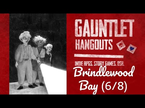 Brindlewood Bay - Actual Play (6/8)