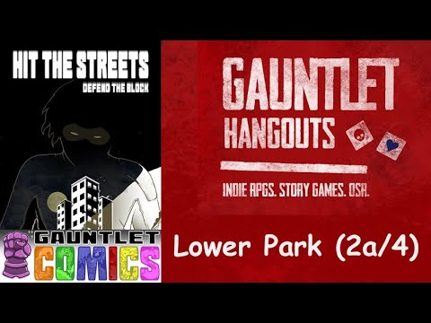 Hit the Streets Defend the Block: Lower Park (2a/4)