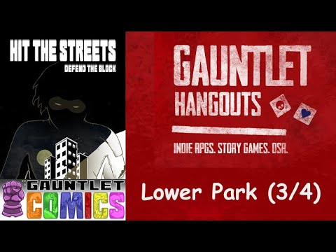 Hit the Streets Defend the Block: Lower Park (3/4)