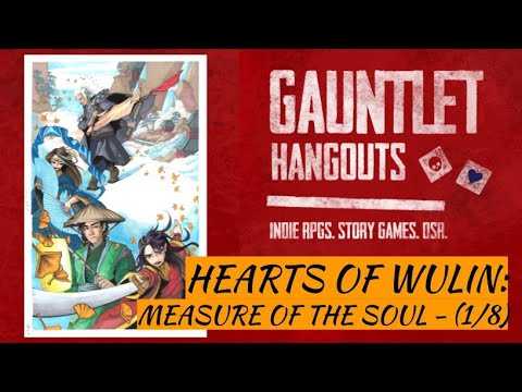 Hearts of Wulin: Measure of the Soul (1/8)