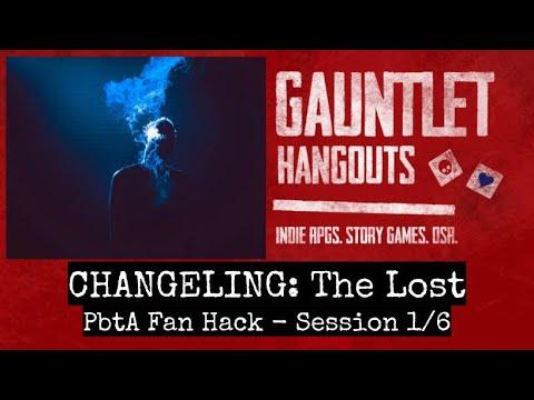 Changeling: The Lost (PbtA hack) 1/6