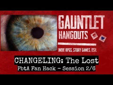 Changeling: The Lost (PbtA hack) 2/6