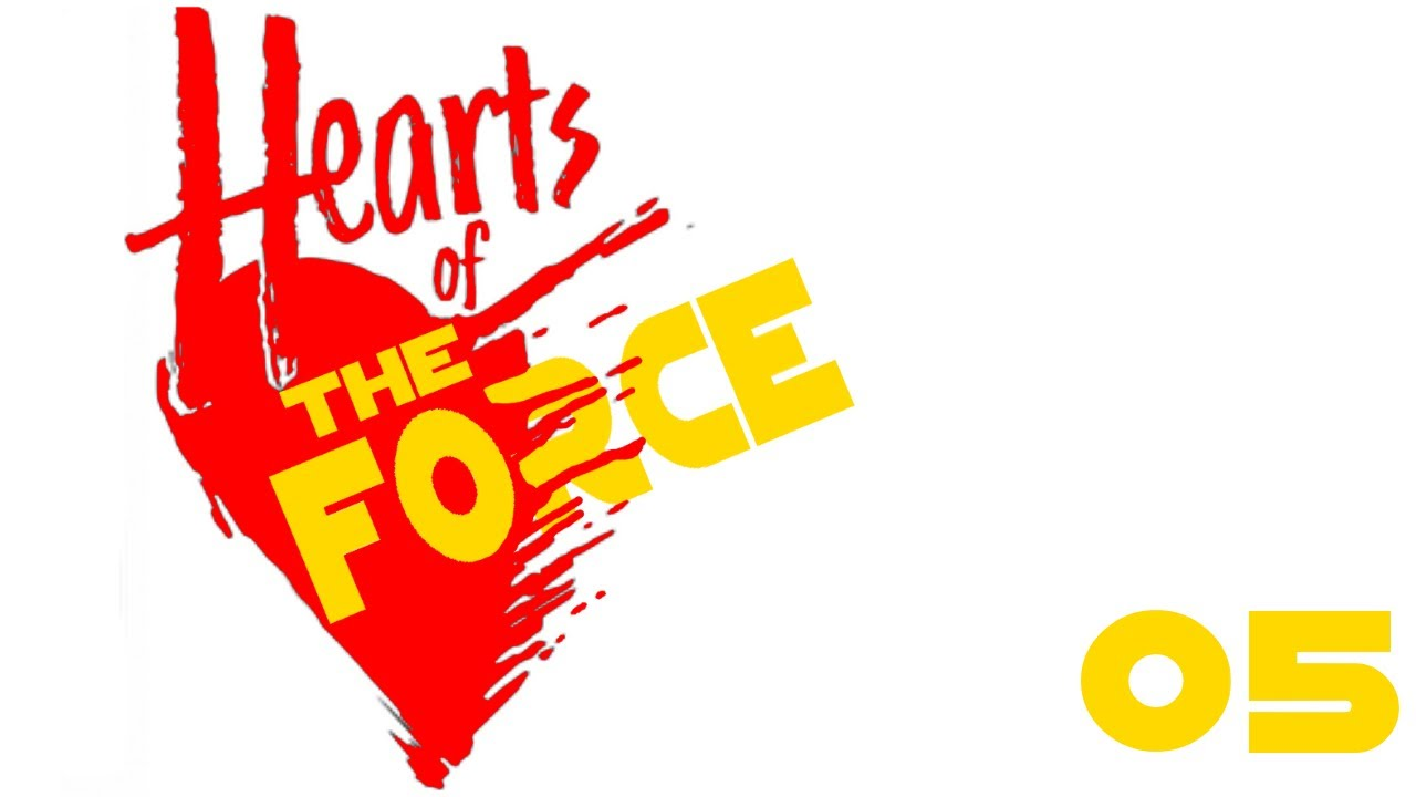 SWS: Hearts of the Force (05)